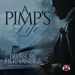A Pimp's Life, Treasure Hernandez