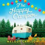 Happy Camper, The, Melody Carlson