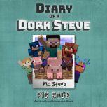 Diary Of A Minecraft Dork Steve Book 4: Pig Race (An Unofficial Minecraft Book), MC Steve