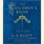 The Children's Book, A. S. Byatt