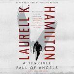 A Terrible Fall of Angels, Laurell K. Hamilton