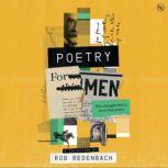 Poetry For Men (who thought they'd never like poetry), John James Ingalls