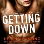Getting Down, Helena Hunting