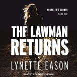 The Lawman Returns, Lynette Eason