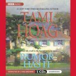 Rumor Has It, Tami Hoag
