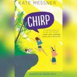 Chirp, Kate Messner