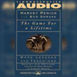 The Game for a Lifetime: More Lessons and Teachings, Harvey Penick