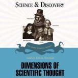 Dimensions of Scientific Thought, Professor John T. Sanders