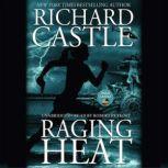 Raging Heat, Richard Castle
