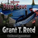 Welcome to Deep Cove, Grant T. Reed