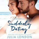 Suddenly Dating, Julia London