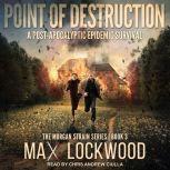 Point of Destruction, Max Lockwood