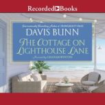 The Cottage on Lighthouse Lane, Davis Bunn