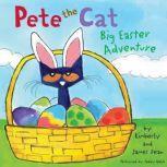 Pete the Cat: Big Easter Adventure, James Dean