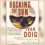 Bucking the Sun, Ivan Doig