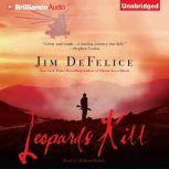 Leopards Kill, Jim DeFelice