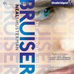 Bruiser, Neal Shusterman