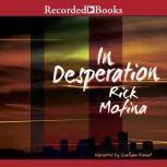 In Desperation, Rick Mofina