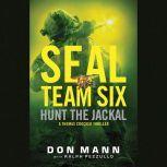 SEAL Team Six: Hunt the Jackal, Don Mann