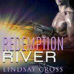 Redemption River, Lindsay Cross