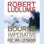 Robert Ludlum's (TM) The Bourne Imperative, Eric Van Lustbader