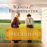 Decision, The, Wanda Brunstetter