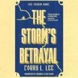 The Storm's Betrayal, Corry L. Lee