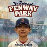 The Prince of Fenway Park, Julianna Baggott