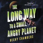 The Long Way to a Small, Angry Planet, Becky Chambers