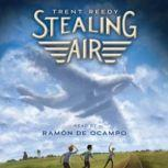 Stealing Air, Trent Reedy