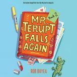 Mr. Terupt Falls Again, Rob Buyea