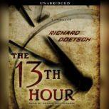 The 13th Hour A Thriller, Richard Doetsch