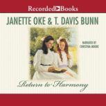 Return to Harmony, Janette Oke