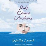 She's Come Undone, Wally Lamb