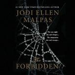 The Forbidden, Jodi Ellen Malpas