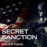 Secret Sanction, Brian Haig