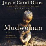 Mudwoman, Joyce Carol Oates