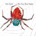 The Very Busy Spider, Eric Carle