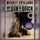 My Gun is Quick, Mickey Spillane