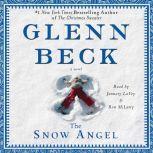 The Snow Angel, Glenn Beck