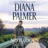 Notorious, Diana Palmer