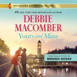Yours and Mine, Debbie Macomber