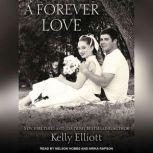 A Forever Love, Kelly Elliott