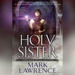 Holy Sister, Mark Lawrence