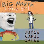 Big Mouth & Ugly Girl, Joyce Carol Oates