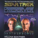 Star Trek: Preserver, William Shatner