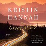 The Great Alone, Kristin Hannah