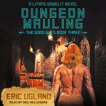 Dungeon Mauling A LitRPG/GameLit Novel, Eric Ugland