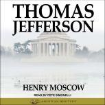 Thomas Jefferson, Henry Moscow