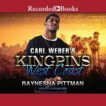 Carl Weber's Kingpins: West Coast, Raynesha Pittman